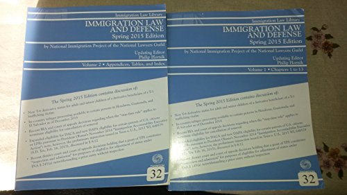 9780314634412: Immigration Law and Defense Spring 2015 edition Vol 1 and Vol 2
