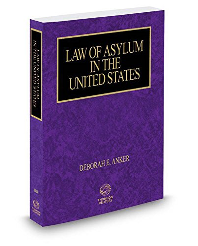 9780314634504: Law of Asylum in the United States, 2015 ed. (Immigration Law Library)
