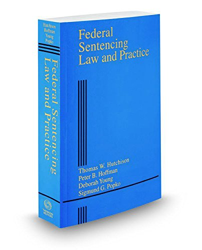 9780314635433: Federal Sentencing Law and Practice, 2015 ed. (Criminal Practice Series)