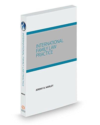 9780314638007: International Family Law Practice, 2015 ed.