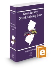 9780314638434: New Jersey Drunk Driving Law, 2015 ed.