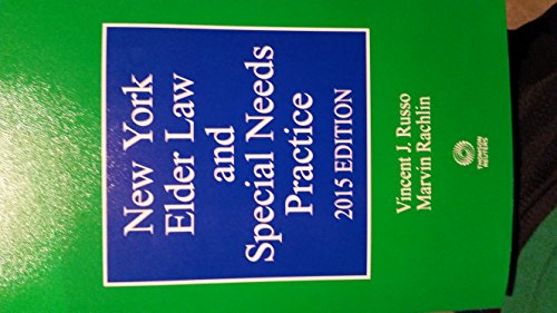 9780314638663: New York Elder Law and Special Needs Practice 2015 Edition