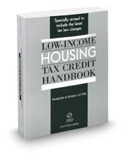 9780314639929: Low-Income Housing Tax Credit Handbook, 2015 ed.