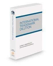 9780314640130: International Trademark Dilution 2015 Edition
