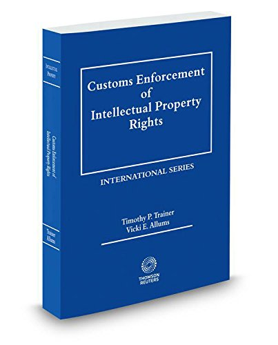 9780314640154: Customs Enforcement of Intellectual Property Rights, 2015 ed.