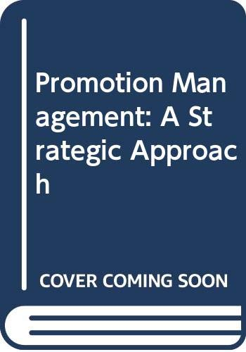 9780314640338: Promotion Management: A Strategic Approach