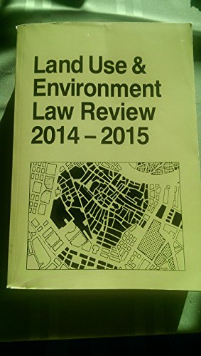 9780314640383: Land Use and Environment Law Review, 2014-2015 Ed.