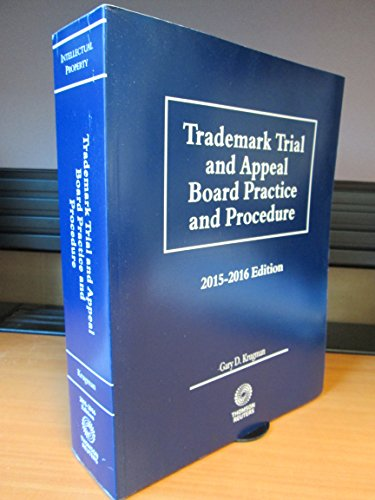 9780314641151: Trademark Trial and Appeal Board Practice and Procedure 2015-2016 Edition