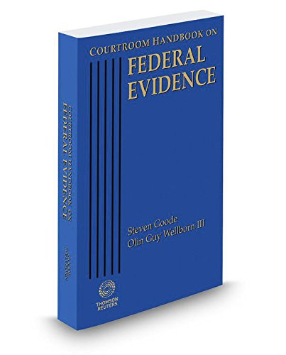 9780314643049: Courtroom Handbook on Federal Evidence, 2015 ed.