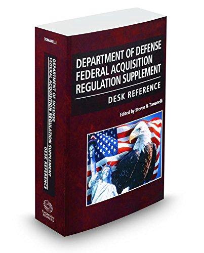 9780314645524: Department of Defense Federal Acquisition Regulation Supplement Desk Reference, 2015-2 ed.