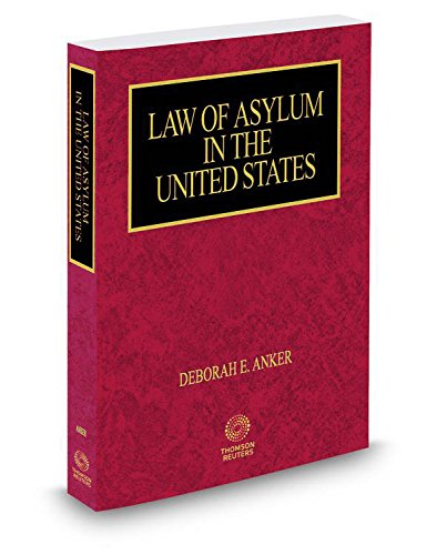 9780314647603: Law of Asylum in the United States, 2016 ed.