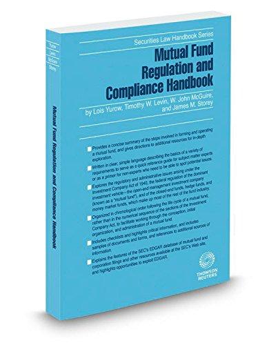 9780314647993: Mutual Fund Regulation and Compliance Handbook, 2016 ed. (Securities Law Handbook Series)