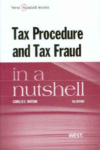 9780314650283: Tax Procedure and Tax Fraud in a Nutshell, 4th (West Nutshell)