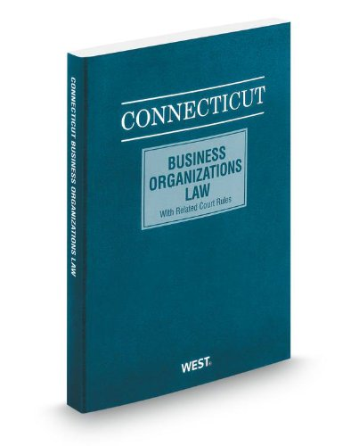 9780314651594: Connecticut Business Organizations Law, 2013 ed.