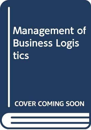 9780314652638: The Management of Business Logistics