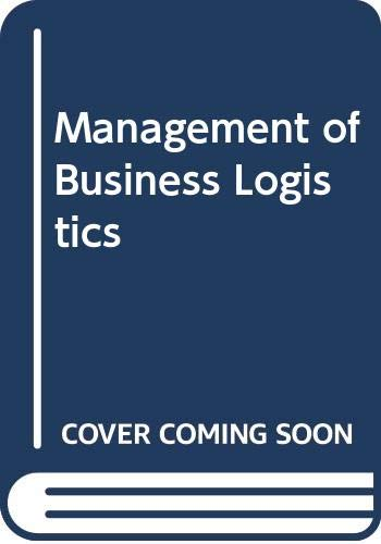9780314652638: The Management of Business Logistics