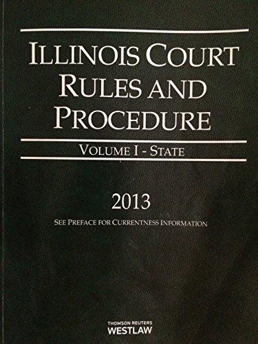 9780314653901: ILLINOIS COURT RULES+PROCED.,2 VOL.SET