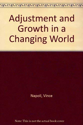 9780314656780: Adjustment and Growth in a Changing World