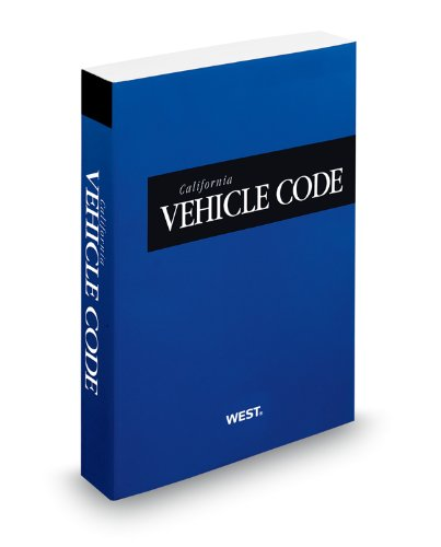 9780314659996: California Vehicle Code, 2013 ed. (California Desktop Codes)