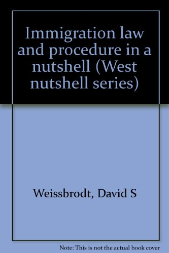 9780314660831: Immigration law and procedure in a nutshell (West nutshell series)