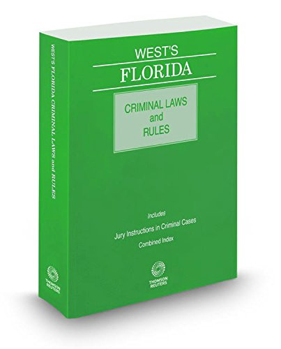 Wests Florida Criminal Laws By Thomson West Abebooks