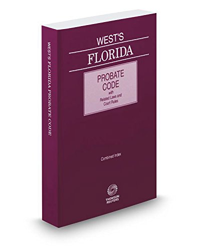 9780314661265: West's Florida Probate Code with Related Laws & Court Rules, 2015 ed.