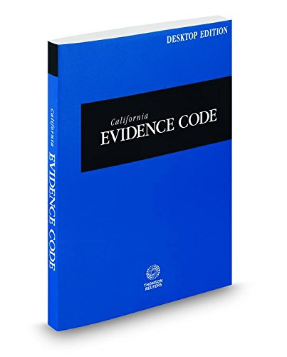 9780314662019: California Evidence Code, 2015 ed. (California Desktop Codes)