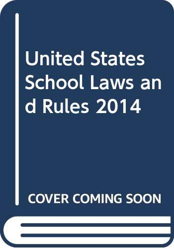 9780314662484: United States School Laws And Rules 2014 Pamphlet V1 United States Constitution - United States Code