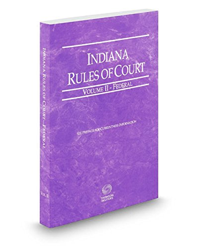 9780314663306: Indiana Rules of Court - Federal
