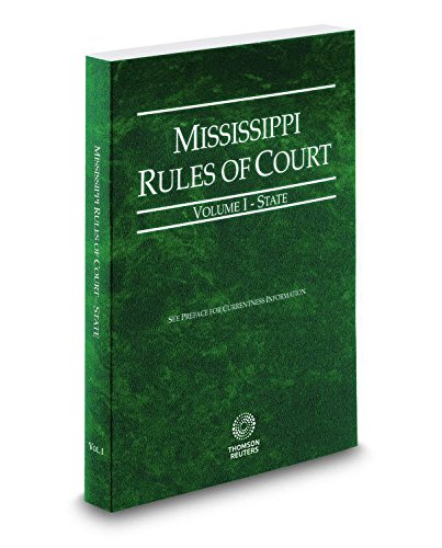 9780314663573: Mississippi Rules of Court - State 2014 Vol. 1