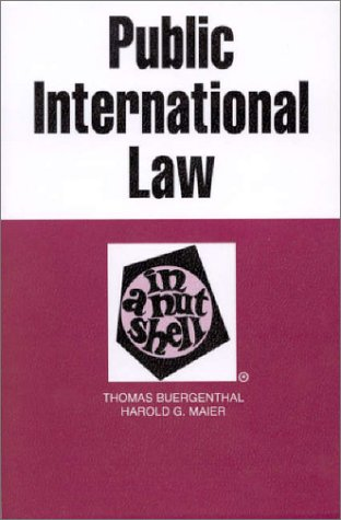 Public International Law in a Nutshell (Nutshell: Thomas Buergenthal, Harold