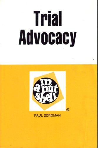 9780314664938: Trial Advocacy in a Nutshell (Nutshell Series)