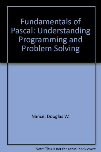 9780314665010: Fundamentals of Pascal: Understanding Programming and Problem Solving