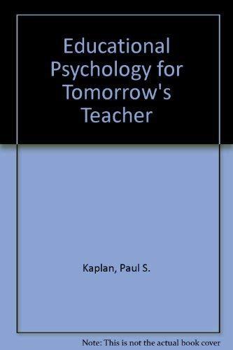 9780314665720: Educational Psychology for Tomorrow's Teacher