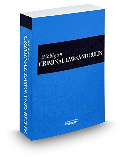 9780314666024: Michigan Criminal Laws and Rules, 2014 ed.