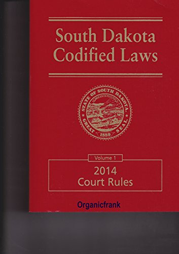 9780314666413: South Dakota Codified Laws 2014 Court Rules, Volume 1