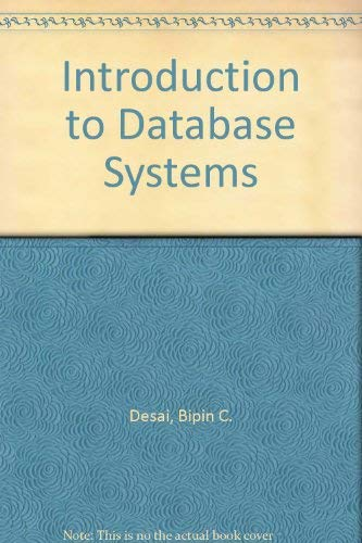 Database Management Systems: Bipin C. Desai