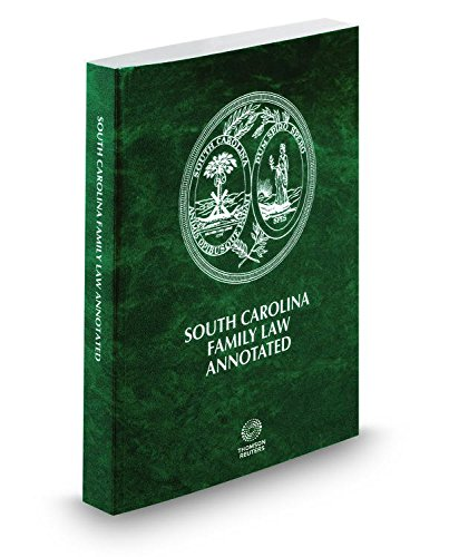 South Carolina Family Law Annotated, 2015 ed.: Lawyers Cooperative Publishing