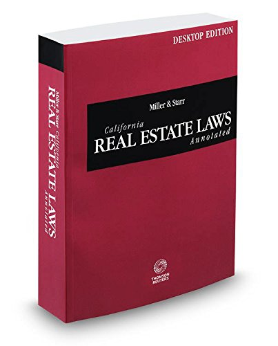 9780314669452: Miller and Starr California Real Estate Laws Annotated, 2015 ed. (California Desktop Codes)