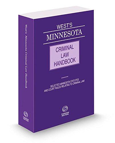 9780314670069: West's® Minnesota Criminal Law Handbook, 2015 ed.
