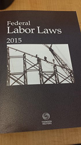 9780314672193: Federal Labor Laws 2015