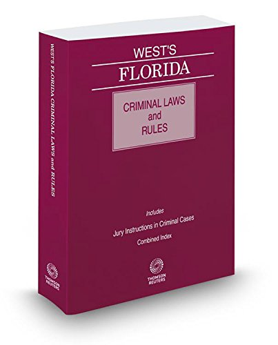 9780314672285: West's Florida Criminal Laws and Rules, 2016 ed.