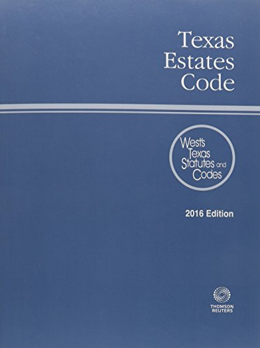 9780314672438: Texas Estates Code 2016: West's Texas Statues and Codes