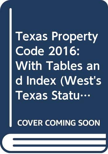9780314672520: Texas Property Code 2016: With Tables and Index (West's Texas Statutes and Codes)