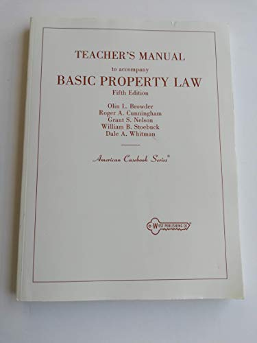 9780314673350: Basic Property Law, Teachers Manual to Accompany Fifth Edition (American Casebooks)