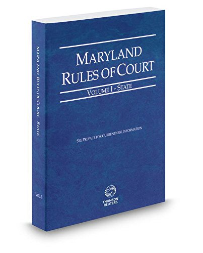 9780314673701: Maryland Rules of Court - State 2015
