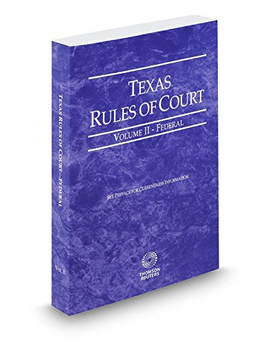 9780314674883: Texas Rules Of Court Federal V.II 2015 Pamphlet