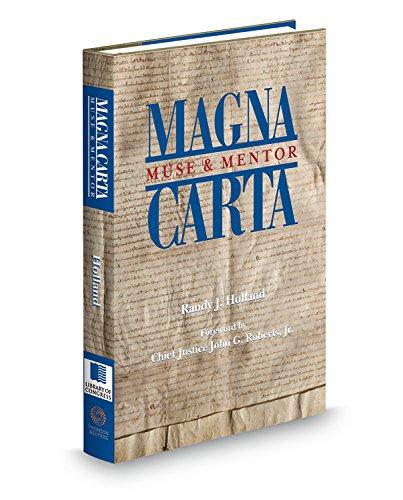 Magna Carta: Muse & Mentor: Edited by Randy