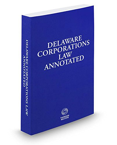 9780314677396: Delaware Corporations Law Annotated, 2016 ed.