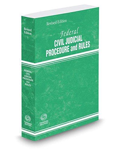 9780314688354: Federal Civil Judicial Procedure and Rules, 2017 revised ed.